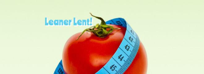 Leaner Lent