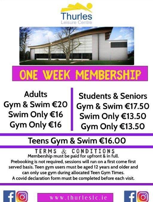 One week Memberships